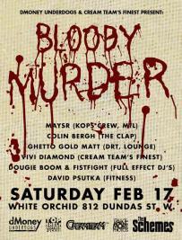 Bloody-Murder-White-Orchid-Toronto-2007