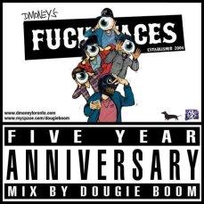 Click Here To Listen! https://www.mixcloud.com/DougieBoom/dmoneys-fuckfaces-five-year-anniversary-mix/
