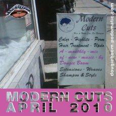 Modern Cuts April 2010 by Dougie Boom