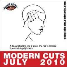 Modern Cuts July 2010 by Dougie Boom