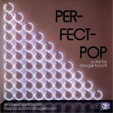 Click Here To Listen! https://www.mixcloud.com/DougieBoom/perfect-pop-by-dougie-boom/