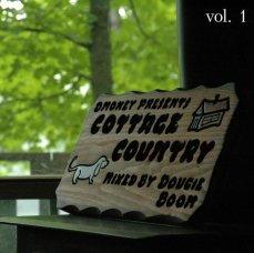 Click Here To Listen! https://www.mixcloud.com/CottageMixtape/dougie-booms-cottage-country-vol-01/